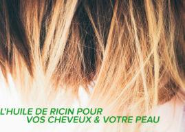 L'huile de ricin: Nourrissez en profondeur vos cheveux et votre peau